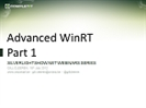 Recording of Part 1 of the Webinar 'Advanced Windows 8 Metro' by Gill Cleeren