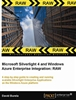 Microsoft Silverlight 4 and Windows Azure Enterprise Integration