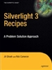 Silverlight 3 Recipes: A Problem Solution Approach