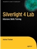 Silverlight 4 Lab: Intensive Skills Training
