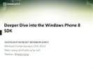 Recording of Webinar 'Deeper Dive into the Windows Phone 8 SDK' by Michael Crump