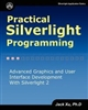Practical Silverlight Programming