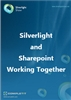 Silverlight and Sharepoint Working Together: Ebook