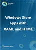 Windows Store apps with XAML and HTML: Ebook