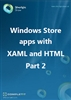 Windows Store apps with XAML and HTML - Part 2: Ebook