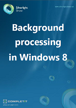 Background processing in Windows 8